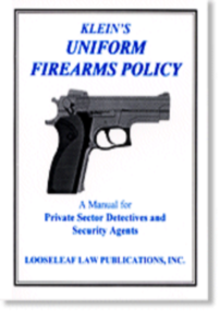 KLEIN'S UNIFORM FIREARMS POLICY
